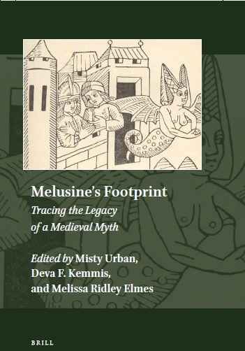 Melusines Footprint: Tracing the Legacy of a Medieval Myth