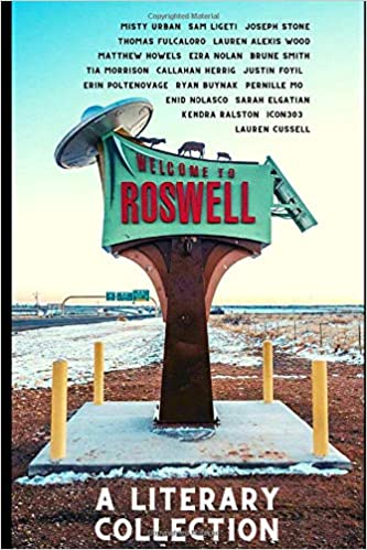 Leave No Trace in Roswell: A Literary Collection